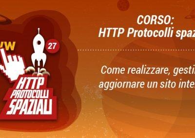 """HTTP PROTOCOLLI SPAZIALI """"COSTRUISCI IL TUO SITO WEB"""""""