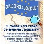 Quale Europa vogliamo? - L'economia per l'uomo o l'uomo per l'economia?