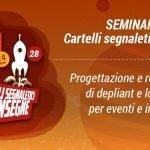 SEMINARIO IRTS - CARTELLI SEGNALETICI E INSEGNE - promuovere i propri eventi