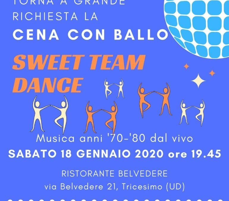 SWEET TEAM DANCE 18/01/2020 ORE 19 E 45