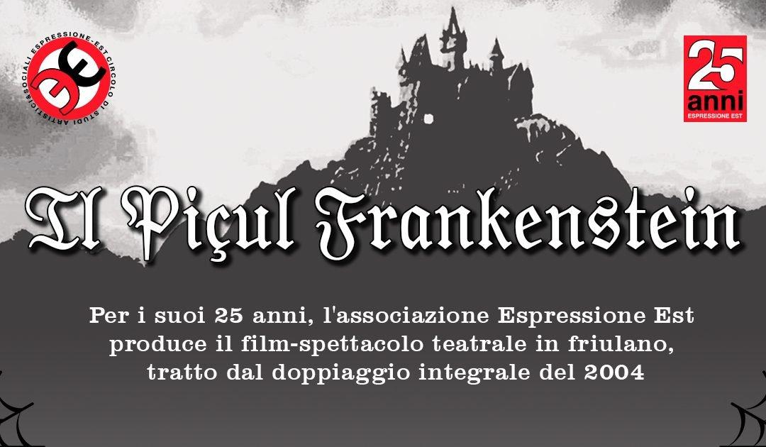Il Piçul Frankenstein, il film-spettacolo in friulano