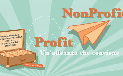 Profit NonProfit. Un'alleanza che conviene!
