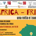 AFRICA - FRIULI: UNA ROTTA E I SUOI PERCHÉ