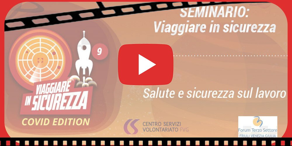VIDEO – VIAGGIARE IN SICUREZZA COVID EDITION
