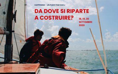 HAPPENING 2020 UN PUEST PAR DUCJ 18 – 20 settembre