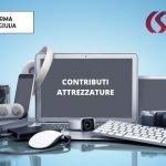 SCORRIMENTO GRADUATORIA PER L'ASSEGNAZIONE CONTRIBUTI PER ACQUISTO ATTREZZATURE