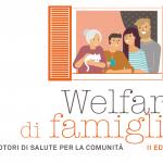 PROGETTO WELFARE DI FAMIGLIA - II EDIZIONE