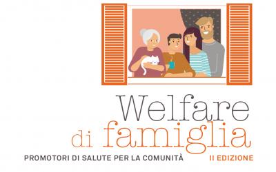 PROGETTO WELFARE DI FAMIGLIA – II EDIZIONE